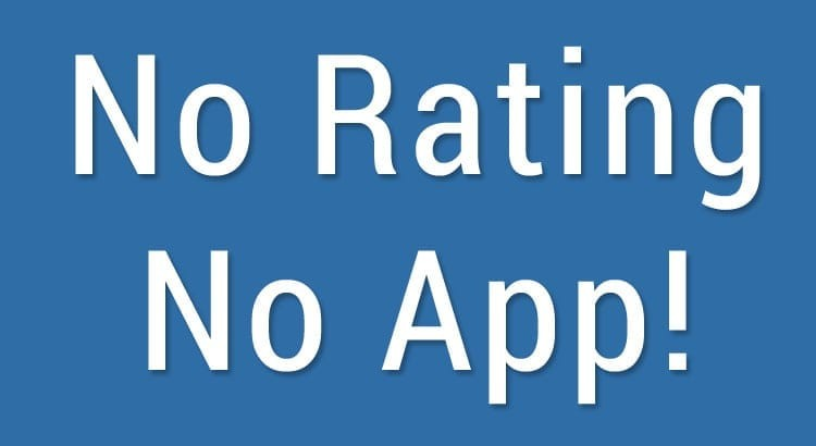no rating means no app on app store